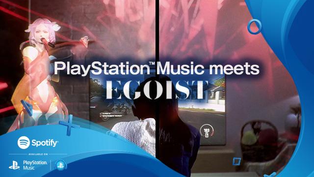 EGOIST、PlayStation(TM)Musicのコラボムービーに新曲書き下ろしサムネイル画像