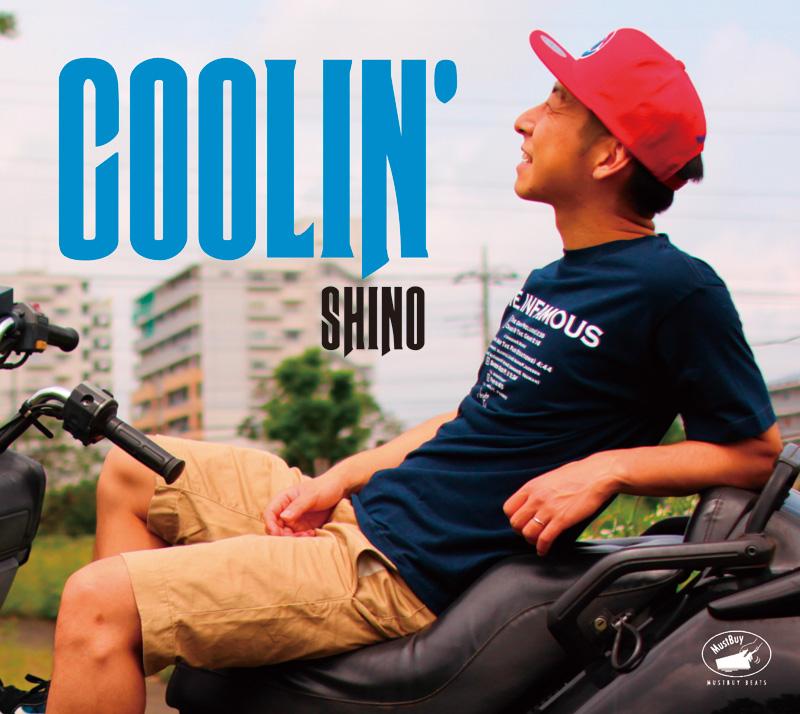 15年のキャリアが詰まったSHINOの1stアルバム「COOLIN'」が、いよいよ9月24日リリース!収録曲のPVも公開中サムネイル画像