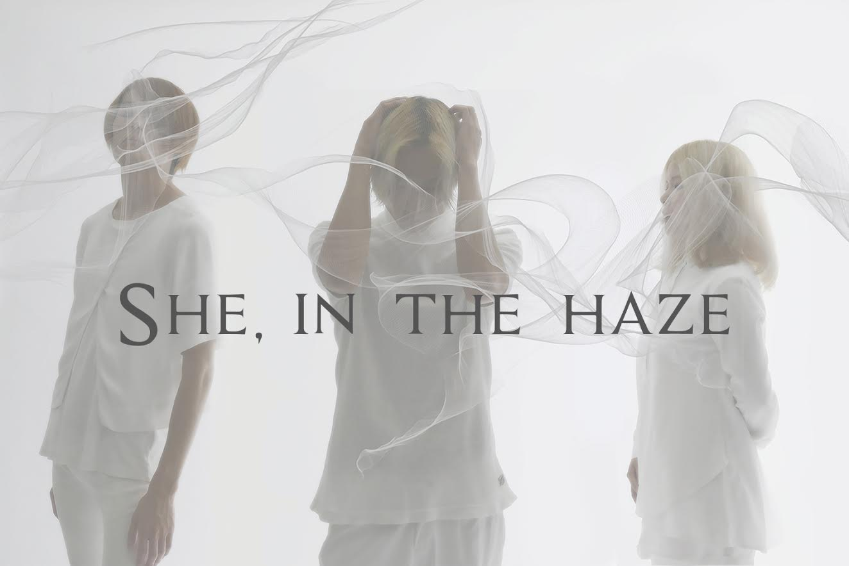 "She, in the haze ""不気味で癖になる""MVに続き、衝撃MVを解禁サムネイル画像"