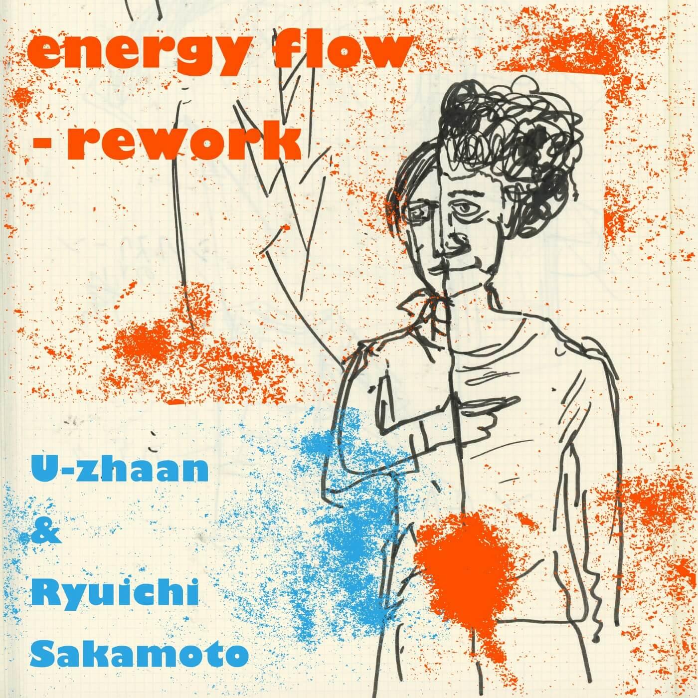 U-zhaanと坂本龍一による「energy flow」の新解釈「energy flow – rework」リリースサムネイル画像