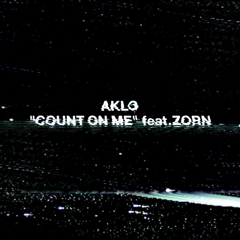 AKLO、新曲『COUNT ON ME feat.ZORN』をリリース&MV公開サムネイル画像
